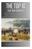 The Top 10 Greatest Civil War Generals