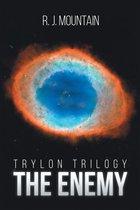 Trylon Trilogy: The Enemy