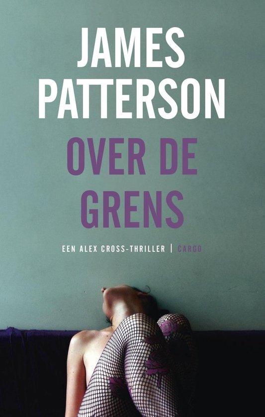 Alex Cross - Over de grens - James Patterson |