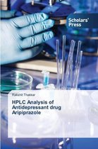 HPLC Analysis of Antidepressant Drug Aripiprazole