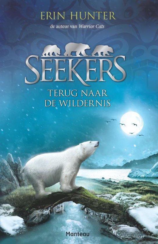 Seekers 01 - Terug naar de wildernis - Erin Hunter |