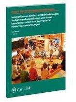 Integration von Kindern mit Behinderungen, Verhaltensschwierigkeiten, und einem besonderen erzieherischen Bedarf in Kindertageseinrichtungen