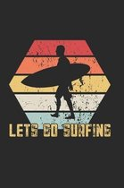 Lets Go Surfing Notebook