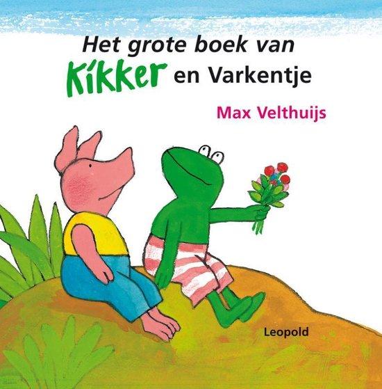 Kikker - Het grote boek van Kikker en Varkentje - Max Velthuijs |
