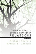 Introduction to Jewish-Christian Relations