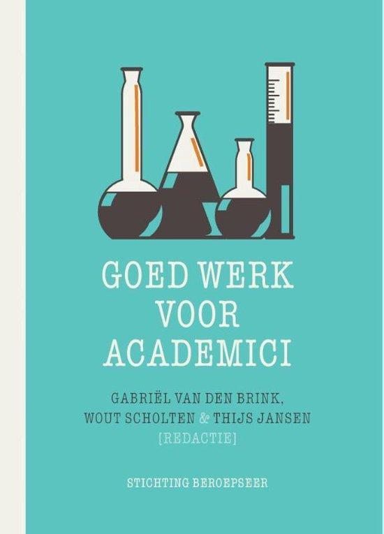 Beroepseer - Goed werk voor academici - Gabriel Van Den Brink |