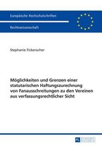 Moeglichkeiten Und Grenzen Einer Statutarischen Haftungszurechnung Von Fanausschreitungen Zu Den Vereinen Aus Verfassungsrechtlicher Sicht