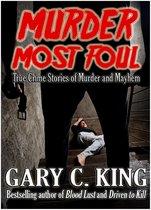 Omslag Murder Most Foul: True Crime Stories of Murder and Mayhem