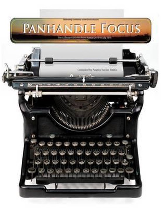 Boek cover The Panhandle Focus Archives van Angela Yuriko Smith (Paperback)