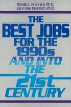 Best Jobs for the 1990's & into the 21st Century