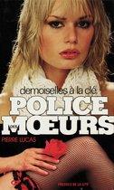 Police des moeurs n°27 Demoiselles à la clé