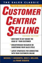 CustomerCentric Selling, Second Edition
