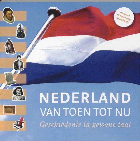 Nederland van toen tot nu - Uitgeverij Eenvoudig Communiceren |