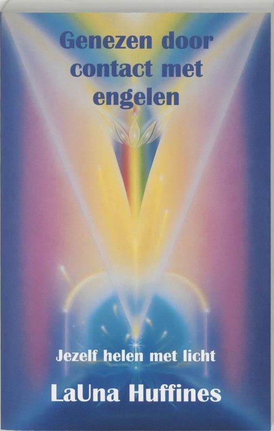 Genezen door contact met engelen - L. Huffiness |