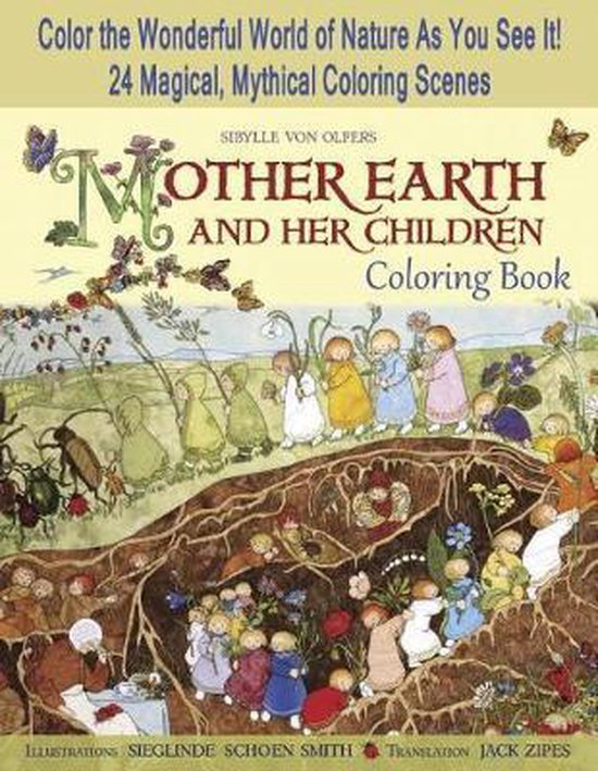 Boek cover Mother Earth and Her Children Coloring Book van Sibylle Von Olfers (Paperback)