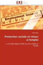 Protection Sociale Et Retour � l''emploi