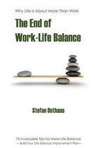 The End of Work-Life Balance