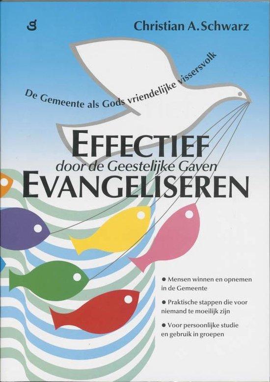 Effectief evangeliseren - Christian A. Schwarz |