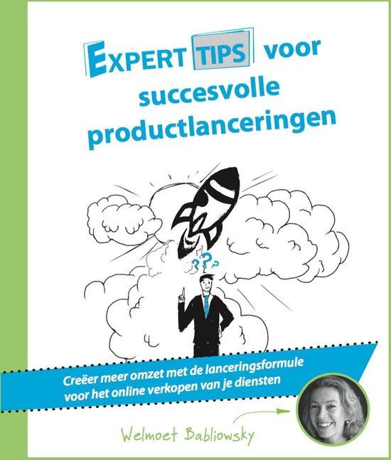 Experttips boekenserie - Experttips voor succesvolle productlanceringen - Welmoet Babeliowsky | Fthsonline.com