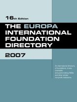 The Europa International Foundation Directory 2007