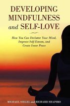 Developing Mindfulness and Self-Love