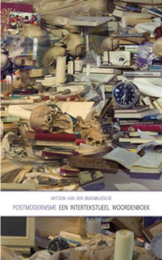 Postmodernisme - A.A. van den Braembussche | Fthsonline.com