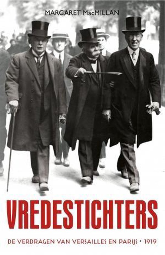 Vredestichters - Margaret Macmillan |