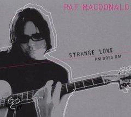 Strange Love/Pm Does Dm