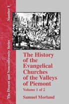 The History of the Evangelical Churches of the Valleys of Piemont - Vol. 1