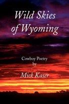 Wild Skies of Wyoming