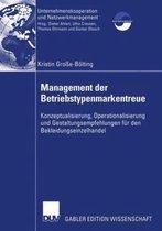 Management der Betriebstypenmarkentreue