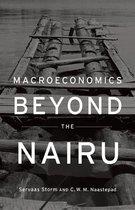 Macroeconomics Beyond the NAIRU