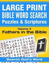 Large Print - Bible Word Search Puzzles with Scriptures, Volume 3