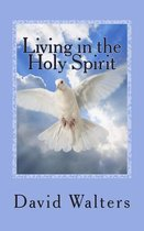 Living in the Holy Spirit