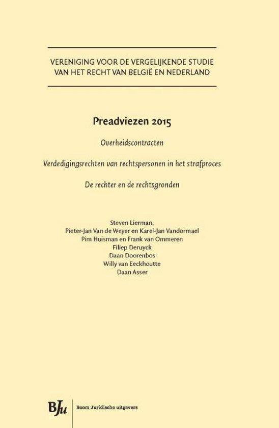 Vereniging voor de vergelijkende studie van het recht in Belgie en Nederland - Preadviezen 2015 - Onbekend |