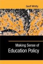 Making Sense of Education Policy