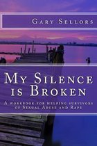 My Silence is Broken