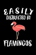 Easily Distracted By Flamingos