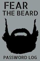 Fear The Beard Password Log
