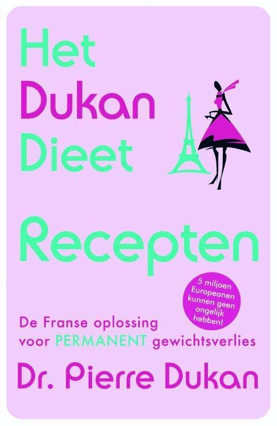 Het Dukan dieet - recepten - Pierre Dukan  