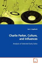 Charlie Parker, Culture, and Influences