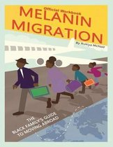 Melanin Migration Official Workbook