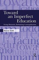 Toward an Imperfect Education