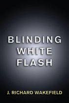 Blinding White Flash