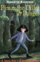 Dimanche Diller in Danger