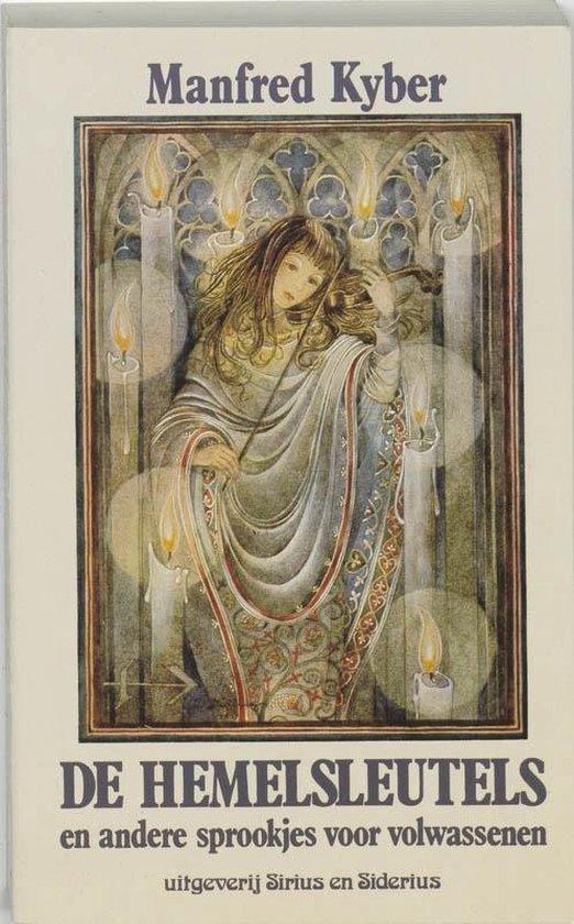 De hemelsleutels en andere sprookjes voor volwassenen - M. Kyber |