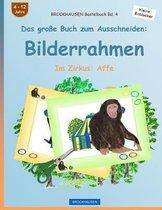 Brockhausen Bastelbuch Bd. 4 - Das Grosse Buch Zum Ausschneiden