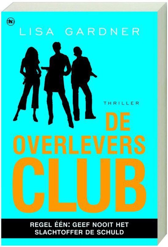 De Overlevers Club - L. Gardner  