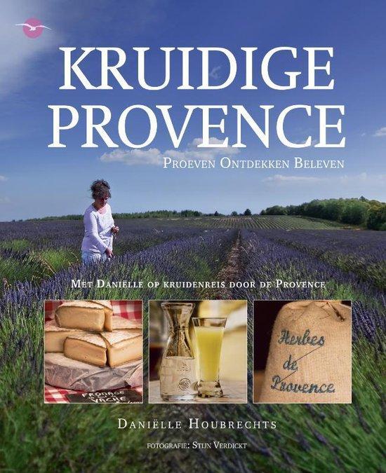 Kruidige Provence - Daniëlle Houbrechts |