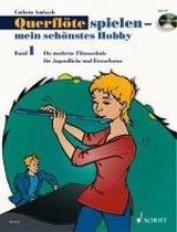 Querflöte spielen - mein schönstes Hobby. Band 1. Ausgabe mit CD